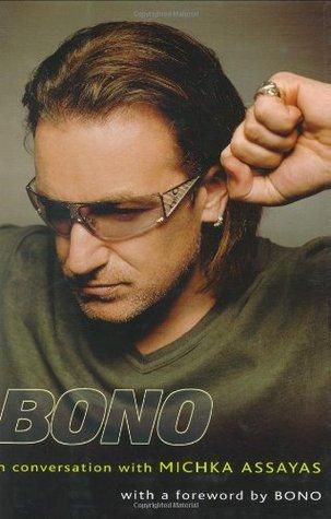 Bono Изповеди. Разговори с Мишка Асайес
